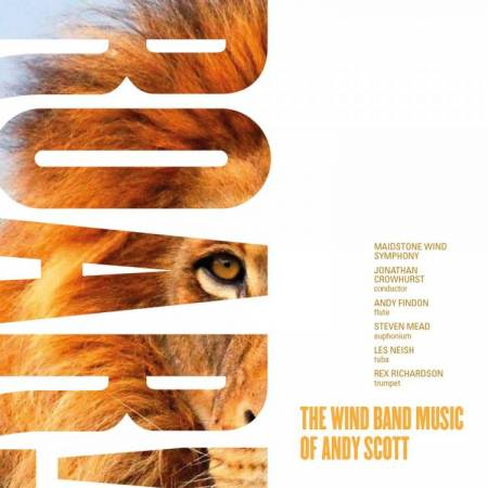 Roar! The Wind Band Music of Andy Scott